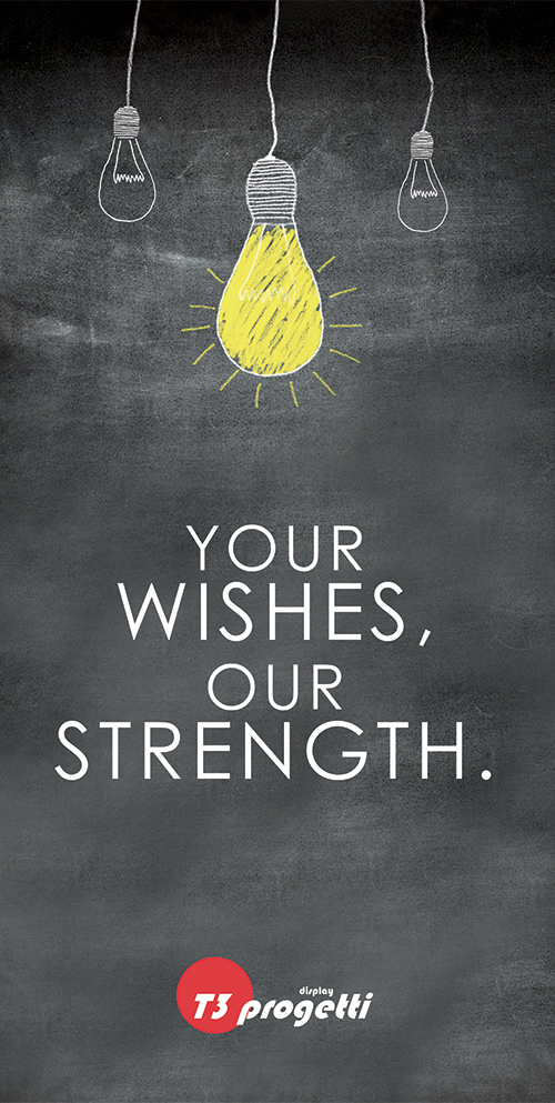 Your wishes, our strength